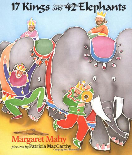 17 Kings and 42 Elephants by Margaret Mahy