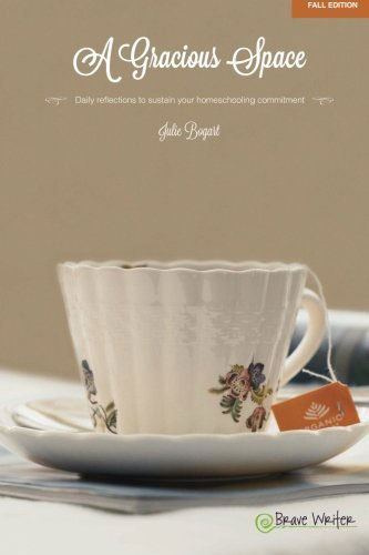 A Gracious Space by Julie Bogart