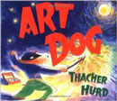 Art Dog by Thatcher Hurd