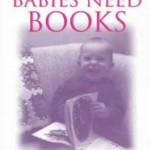 Babies Need Books
