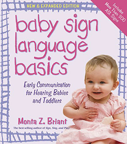 Baby Sign Language Basics by Monta Z. Bryant