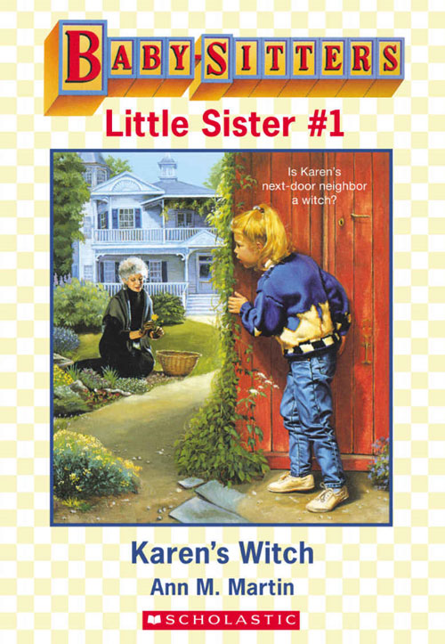 Baby Sitters Little Sister by Ann M. Martin