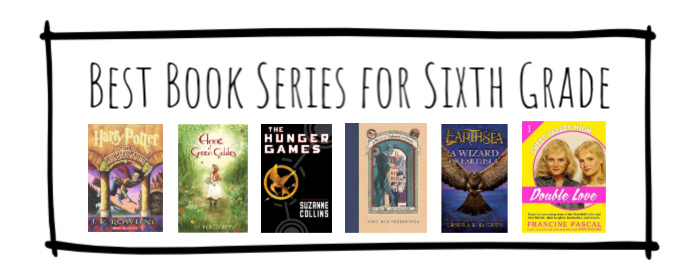 Best Book Series for Sixth Grade