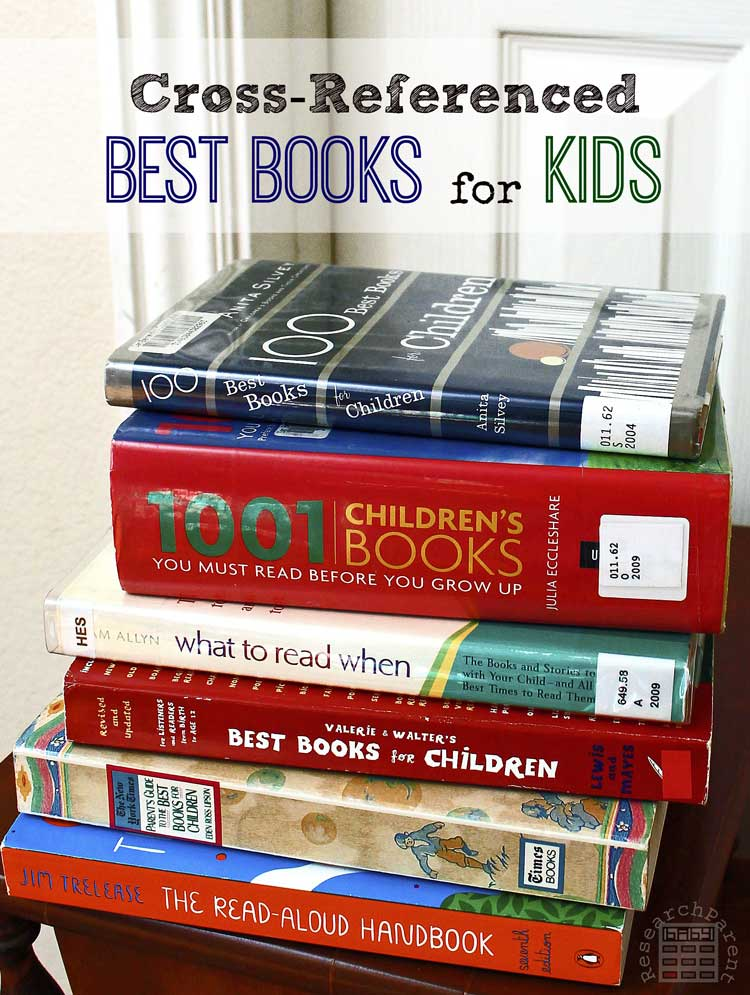 Cross-Referenced Guide to the Most Well-Loved, Highly Recommended Books for Kids