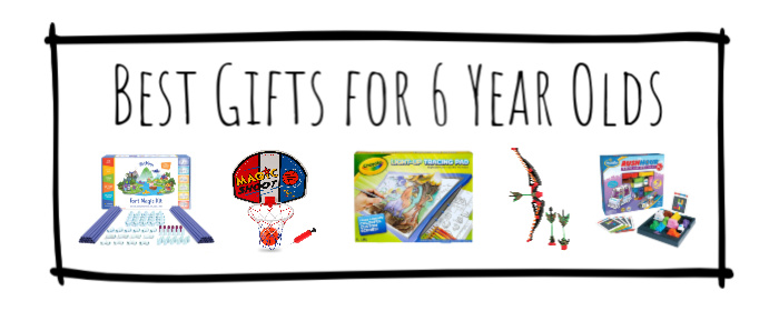 Best Gifts for 6 Year Olds