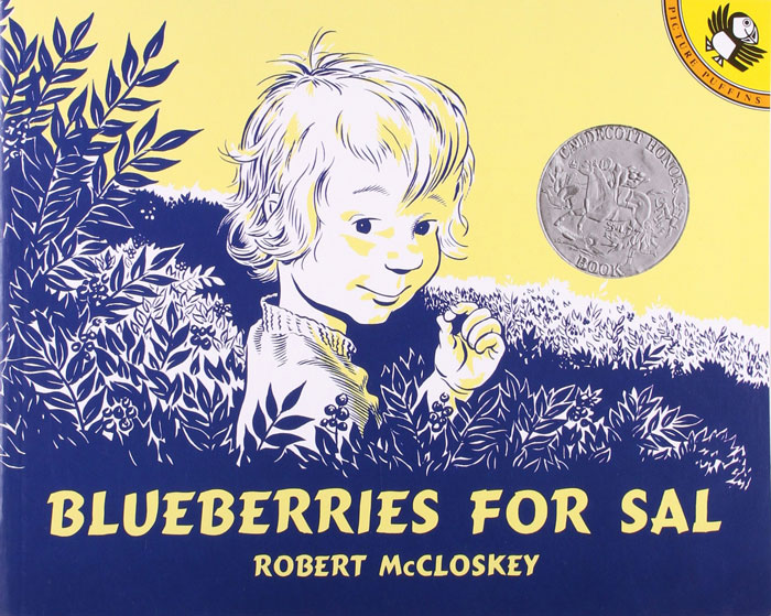Blueberries for Sal by Robert McCloskey