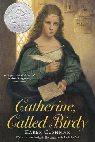 Catherine, Called Birdy by Karen Cushman