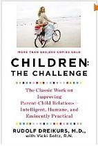 Children: The Challenge by Rudolf Dreikurs