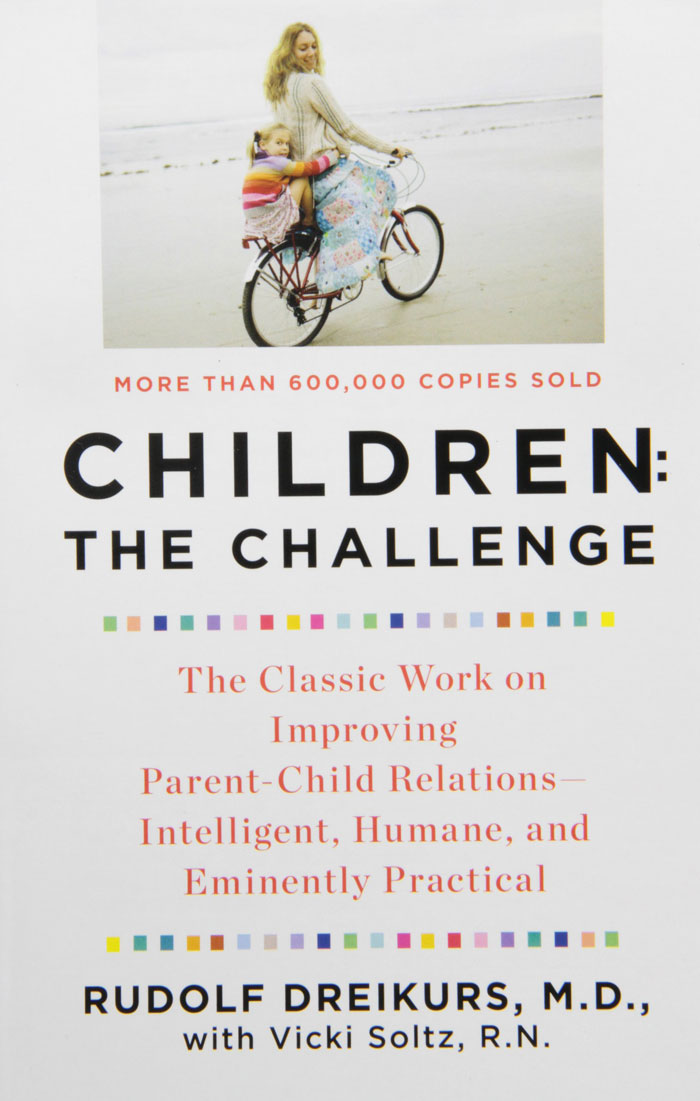 Children the Challenge by Rudolf Dreikurs