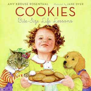 Cookies: Bite-Size Life Lessons by Amy Krouse Rosenthal