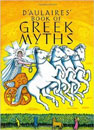 D'Aulaires' Book of Greek Myths by Ingri and Edgar Parin D'Aulaire