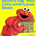 Elmo's Big Lift-and-Look Book by Anna Ross (1994)