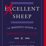 Excellent Sheep by William Deresiewicz