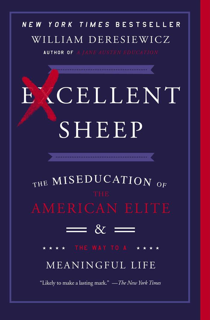 Excellent Sheep by William Deresiewicz