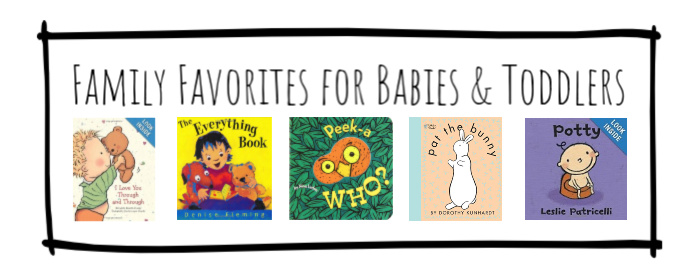 Family Favorites for Babies and Toddlers