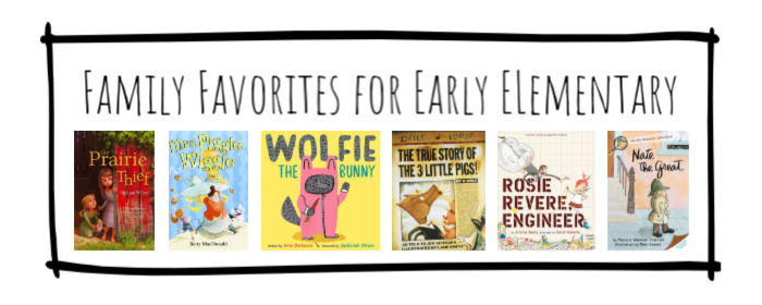 Family Favorites for Early Elementary