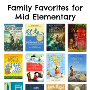 Family Favorites for Mid Elementary