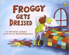 Froggy Gets Dressed by Jonathon London