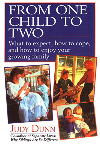 From One Child to Two by Judy Dunn