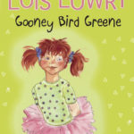 Gooney Bird Greene by Lois Lowry