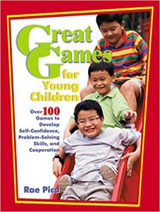Great Games for Young Children by Rae Pica