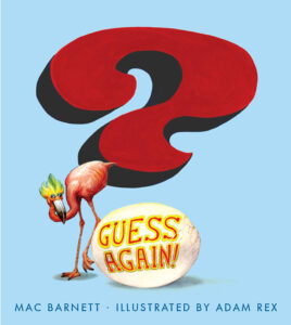 Guess Again by Mac Barnett