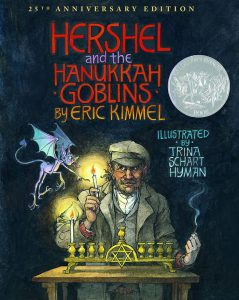 Hershel and the Hanukkah Goblins by Eric Kimmel
