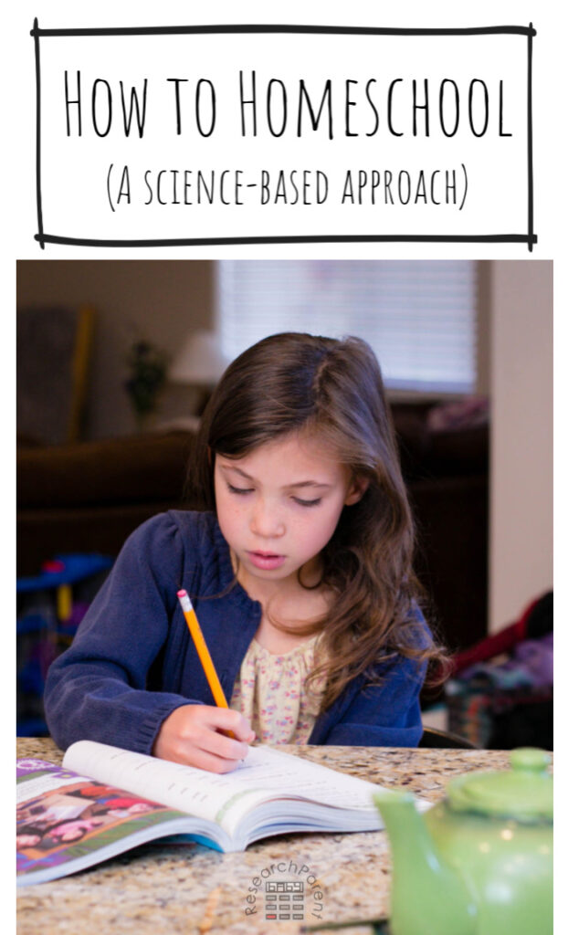 How to Homeschool: A Science-Based Approach
