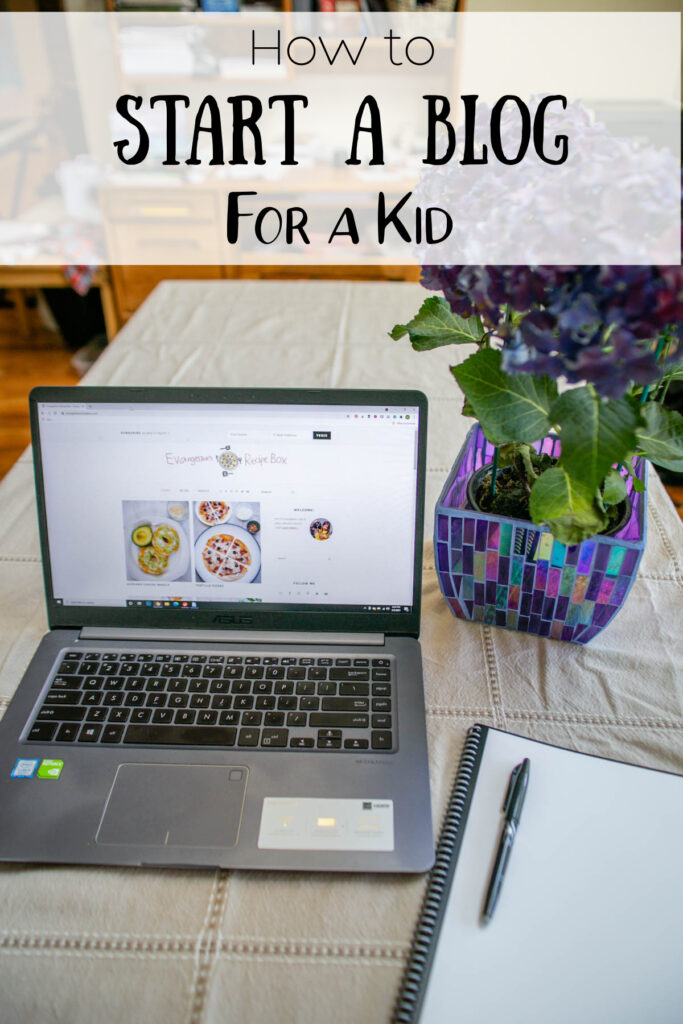 How to Start a Blog for a Kid