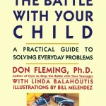 How to Stop the Battle with Your Child
