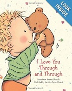 I Love You Through and Through by Bernadette Rossetti Shustak