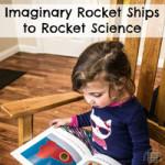 Imaginary Rocket Ships to Rocket Science
