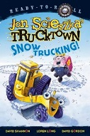 Jon Scieszka's Trucktown Snow Trucking! by Jon Scieszka