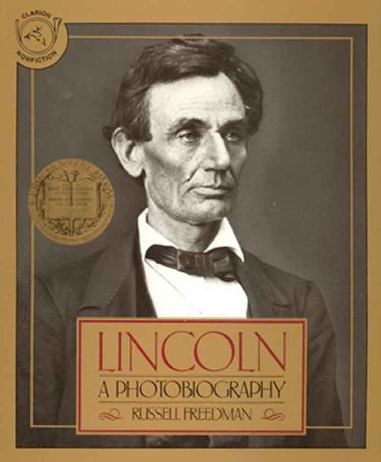 Lincoln: A Photobiography by Russell Freedman
