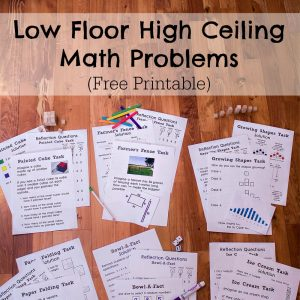 Low Floor High Ceiling Math Problems