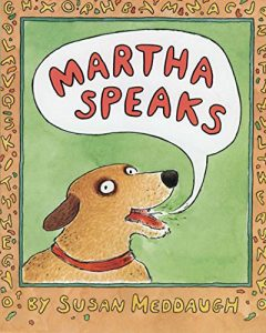 Martha Speaks by Susan Meddaugh