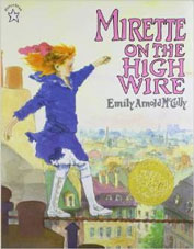 Mirette on High Wire by Emily Arnold McCully