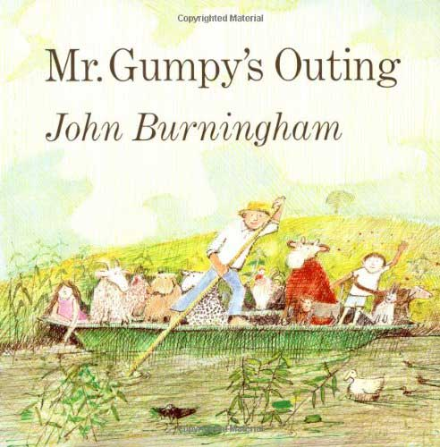 Mr. Gumpy's Outing by John Burningham