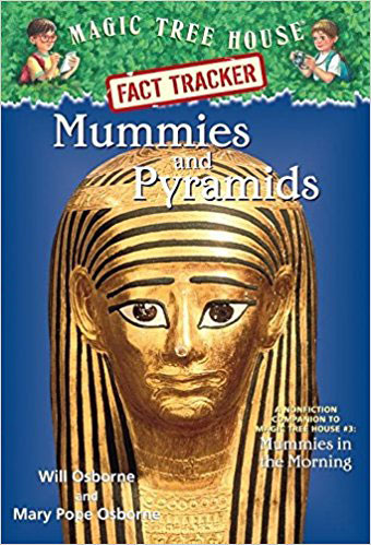 Mummies and Pyramids by Will and Mary Pope Osborne