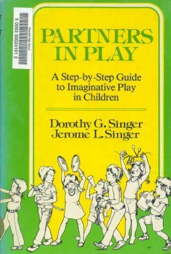 Partners in Play by Dorothy Singer and Jerome Singer