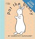 Pat the Bunny by Dorothy Kunhardt