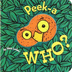 Peek-A-Who by Nina Laden