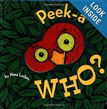 Peek-A Who? by Nina Laden