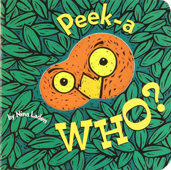 Peek-A-Who by Nina Laden