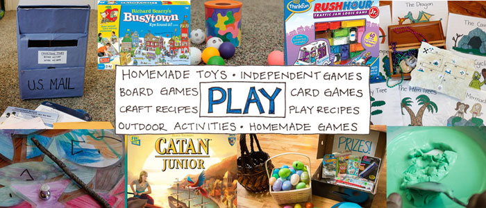 Play - Homemade Toys, Games, and Craft Recipes