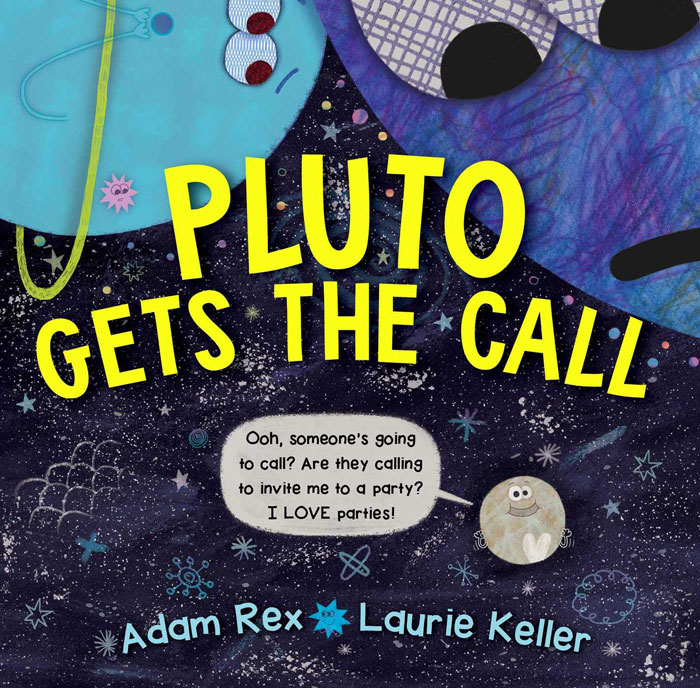 Pluto Gets the Call by Adam Rex