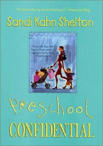 Preschool Confidential by Sandi Kahn Shelton