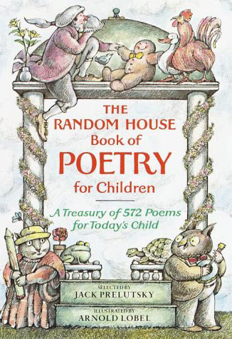Random House Book of Poetry for Children by Jack Prelutsky