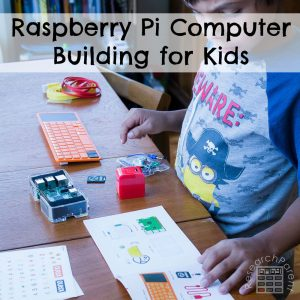 Raspberry Pi Computer Building for Kids