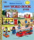 Richard Scarry's Best Wor Book Ever by Richard Scarry